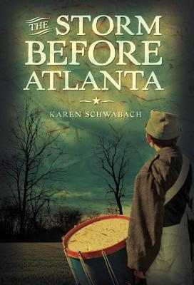 The Storm Before Atlanta By Schwabach, Karen
